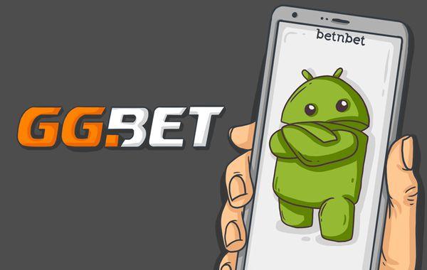 Где скачать приложение GGbet на Android